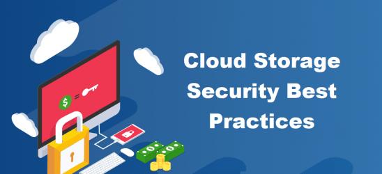 Cloud storage security best practices